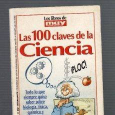 Libros de segunda mano: LAS 100 CLAVES DE LA CIENCIA - MUY INTERESANTE Nº 230 (JULIO, 2000 · 64 PÁGINAS) -TAMAÑO:20 X 10 CM.. Lote 56144835