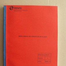 Libros de segunda mano: MANUAL TÉCNICO DEL CIRCUITO DE VÍA FS 5000 - RENFE - FERROCARRIL. Lote 56158076