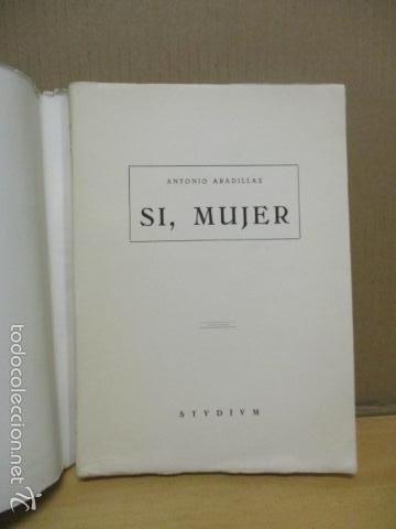 Libros de segunda mano: Sí mujer, de Antonio Aradillas (ver fotos) - Foto 2 - 56159715