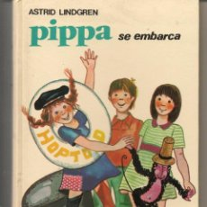 Libros de segunda mano: PIPPA SE EMBARCA. ASTRID LINDGREN. Nº 22. JUVENTUD 1962. (P/B50). Lote 56168487