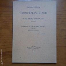 Libros de segunda mano: LIBRO. TOPOGRAFIA MEDICA DEL TERMINO MUNICIPAL DE PINTO. JOSE RAMON MOZOTA SAGARDIA. 1943. Lote 56187542