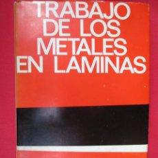 Libros de segunda mano: TRABAJO DE LOS METALES EN LAMINAS - A. QUERCY - EDI URMO 1965 + INFO. Lote 56214634