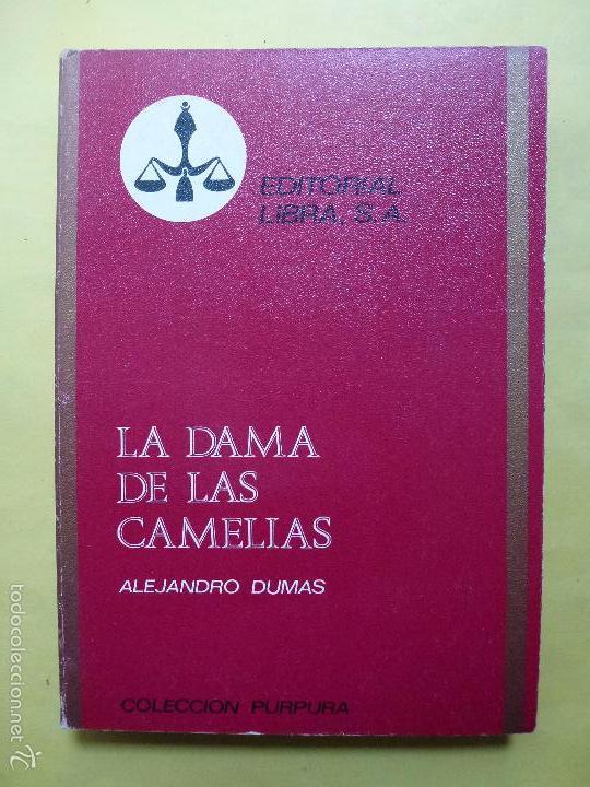 COLECCIÓN PURPURA Nº 38. LA DAMA DE LAS CAMELIAS. ALEJANDRO DUMAS. (Libros de Segunda Mano (posteriores a 1936) - Literatura - Otros)