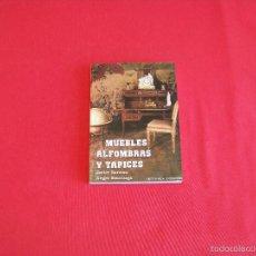 Libros de segunda mano: MUEBLES,ALFOMBRAS Y TAPICES. Lote 56238598
