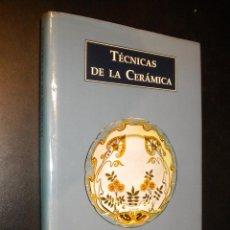 Libros de segunda mano: TECNICAS DE LA CERAMICA / LIBSA / PRAVOSLAV RADA. Lote 56243440