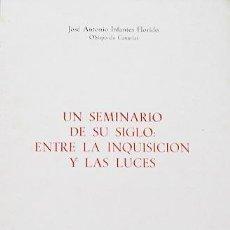 Libros de segunda mano: INFANTES: UN SEMINARIO DE SU SIGLO: ENTRE LA INQUISICIÓN Y LAS LUCES (LAS PALMAS, CLÉRIGOS, TAVIRA. Lote 56252545