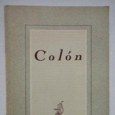Libros de segunda mano: COLÓN, EDITORIAL SOPENA 1941. Lote 56253267