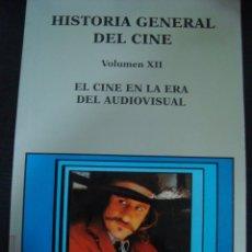 Libros de segunda mano: HISTORIA GENERAL DEL CINE. VOLUMEN XII. EL CINE EN LA ERA DEL AUDIOVISUAL. CATEDRA SIGNO E IMAGEN.. Lote 56273837