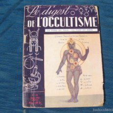 Libros de segunda mano: REVISTA LE DIGEST DE L'OCCULTISME N°10 DEL AÑO 1951. OCULTISMO. Lote 56306700