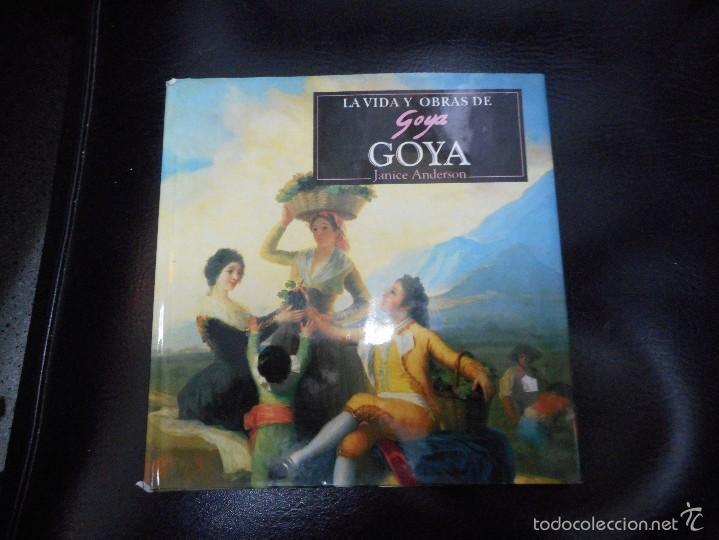 LIBRO LA VIDA Y OBRAS DE GOYA 1996 (Libros de Segunda Mano - Bellas artes, ocio y coleccionismo - Otros)