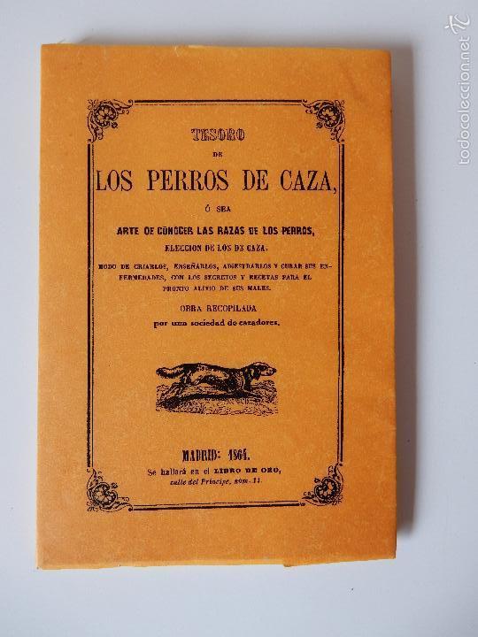 FACSIMIL. TESORO DE LOS PERROS DE CAZA (Libros de Segunda Mano - Ciencias, Manuales y Oficios - Otros)