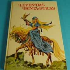 Libros de segunda mano: LEYENDAS FANTÁSTICAS. ILUSTRADO POR RAFAEL CORTIELLA. Lote 56320527