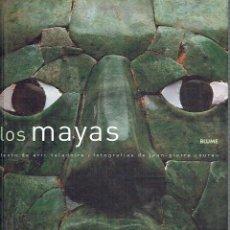Libros de segunda mano: LOS MAYAS. - ÉRIC TALADOITE (TEXTO) Y - JEAN-PIERRE COURAU (FOTOGRAFÍAS).. Lote 56360442