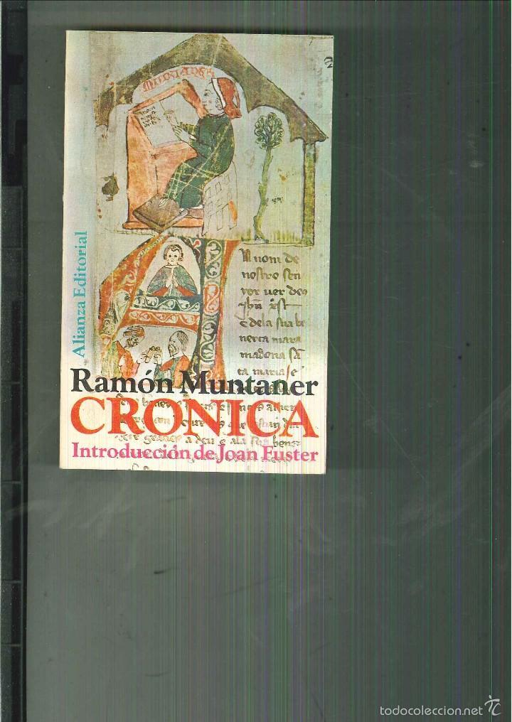 CRÓNICA. RAMÓN MUNTANER (Libros de Segunda Mano - Historia - Otros)