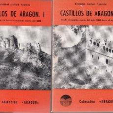 Libros de segunda mano: CRISTÓBAL GUITART APARICIO. CASTILLOS DE ARAGÓN. 2 VOLS. ZARAGOZA, 1976.. Lote 56299775