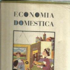 Libros de segunda mano: ECONOMÍA DOMÉSTICA. SECCIÓN FEMENINA DE F.E.T. Y DE LAS J.O.N.S. MADRID. 1955. Lote 156003626