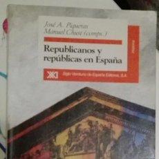 Libros de segunda mano: REPUBLICANOS Y REPÚBLICAS EN ESPAÑA. PIQUERAS, JOSÉ A. / CHUST, MANUEL ( COMPS.). Lote 56467863