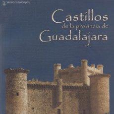 Libros de segunda mano: VARIOS. CASTILLOS DE LA PROVINCIA DE GUADALAJARA. GUADALAJARA, 2003.. Lote 56282298