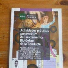 Libri di seconda mano: ACTIVIDADES PRACTICAS PRESENCIALES DE FUNDAMENTOS BIOLOGICOS DE LA CONDUCTA.VARIOS AUTORES.UNED 2009. Lote 56471746