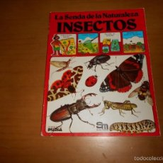 Gebrauchte Bücher - INSECTOS LA SENDA DE LA NATURALEZA EDICIONES PLESA / SM - 56474028