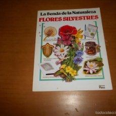Libros de segunda mano: LA SENDA DE LA NATURALEZA, FLORES SILVESTRES ( SUE TARSKY) PLESA 1990. Lote 56474570