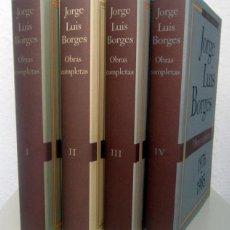 Libros de segunda mano: BORGES, JORGE LUIS: OBRAS COMPLETAS (EDICIÓN COMPLETA EN 4 VOLS.) (CÍRCULO DE LECTORES) (CB). Lote 56481981