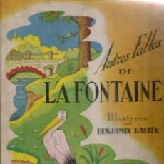 Libros de segunda mano - Autres fables de La Fontaine / illustre par B. Rabier. Paris : Tallandier, 1953. 30x24cm. 52 p. - 56486943