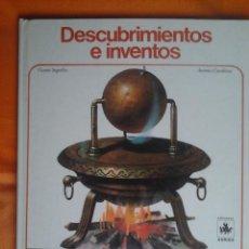 Libros de segunda mano: DESCUBRIMIENTOS E INVENTOS, VICENTE SEGRELLES-ANTONIO CUNILLERA, ENCICLOPEDIA JUVENIL AURIGA, 1984. Lote 56496268