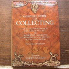 Libros de segunda mano: GUÍA CHRISTIES PARA COLECCIONISTAS. CHRISTIE'S GUIDE TO COLLECTING ROBERT CUMMING. Lote 56545746