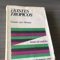 Libros de segunda mano: TRISTES TROPICOS. Lote 56548528