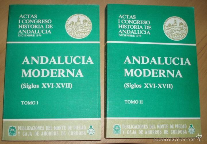 ANDALUCÍA MODERNA (SIGLOS XVI-XVII). 2 TOMOS. (Libros de Segunda Mano - Historia - Otros)