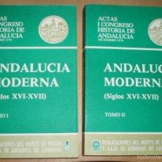 Libros de segunda mano: ANDALUCÍA MODERNA (SIGLOS XVI-XVII). 2 TOMOS.. Lote 56576400