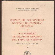 Libros de segunda mano: 16ª ASAMBLEA DE CRONISTAS OFICIALES DEL REINO DE VALENCIA CONSELLERIA DE CULTURA VLC AÑO 1988 LCV465. Lote 56587303