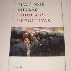 Libri di seconda mano: JUAN JOSÉ MILLÁS. TODO SON PREGUNTAS. RMT74506. . Lote 56587840