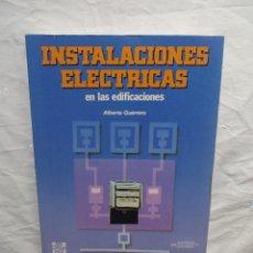 Libros de segunda mano - INSTALACIONES ELECTRICAS EN LAS EDIFICACIONES POR ALBERTO GUERRERO - 56598466
