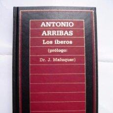 """Libros de segunda mano: LIBRO Nº 31 """"LOS ÍBEROS"""" DE ANTONIO ARRIBAS (PRÓLOGO: DR. J. MALUQUER). EDICIONES ORBIS. AÑO 1987.. Lote 56611306"""