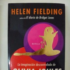 Libros de segunda mano: LA IMAGINACIÓN DESCONTROLADA DE OLIVIA JOULES, HELEN FIELDING.. Lote 56613650