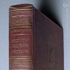 Libros de segunda mano: INTRODUCCIÓN AL ESTUDIO DE LOS ESTILOS. PÉREZ-DOLZ, FRANCISCO.. Lote 56616014