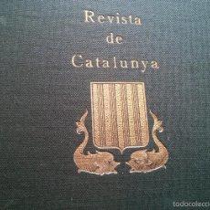 Libros de segunda mano: REVISTA DE CATALUNYA - AÑO 1924 - DIRECTOR ANTONIO ROVIRA I VIRGILI. Lote 56621442