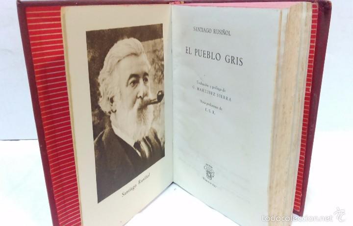 EL PUEBLO GRIS. POR SANTIAGO RUSIÑOL. COLECCION CRISOL. AGUILAR EDICIONES, 1950 (Libros de Segunda Mano (posteriores a 1936) - Literatura - Otros)