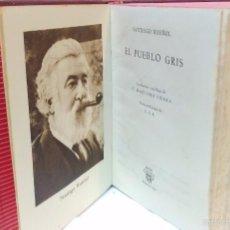 Libros de segunda mano: EL PUEBLO GRIS. POR SANTIAGO RUSIÑOL. COLECCION CRISOL. AGUILAR EDICIONES, 1950. Lote 56630994