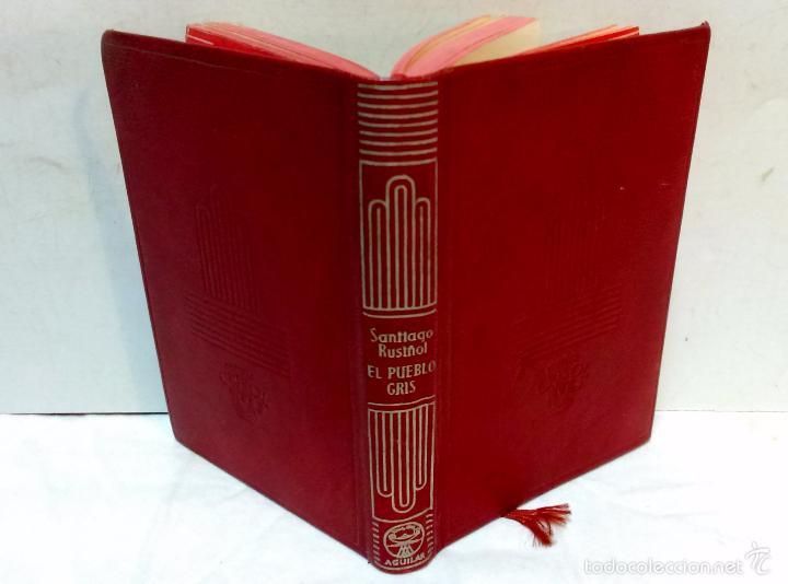 Libros de segunda mano: EL PUEBLO GRIS. POR SANTIAGO RUSIÑOL. COLECCION CRISOL. AGUILAR EDICIONES, 1950 - Foto 2 - 56630994