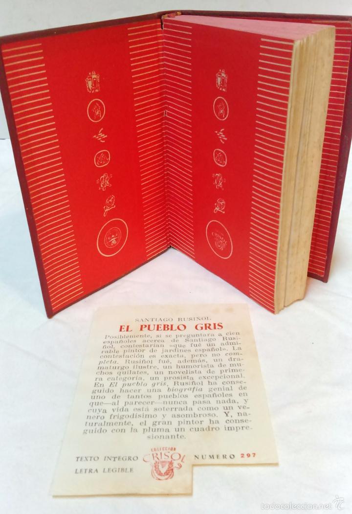 Libros de segunda mano: EL PUEBLO GRIS. POR SANTIAGO RUSIÑOL. COLECCION CRISOL. AGUILAR EDICIONES, 1950 - Foto 4 - 56630994