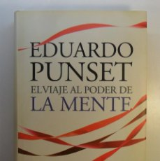 Libros de segunda mano - El viaje al poder de la mente - Eduardo Punset - Ed . Destino - 2010 - 56631972