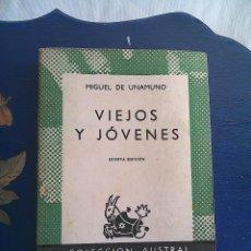 Libros de segunda mano: VIEJOS Y JÓVENES - UNAMUNO, MIGUEL DE. Lote 56640591
