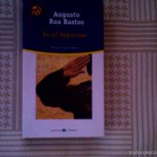 Libros de segunda mano: YO, EL SUPREMO, DE AUGUSTO ROA BASTOS, (EL MUNDO. CARTONE). Lote 28600522