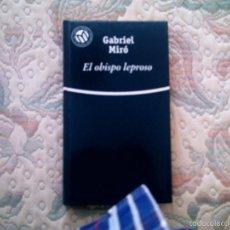 Libros de segunda mano: EL OBISPO LEPROSO, DE GABRIEL MIRO (EL MUNDO, CARTONE). Lote 28600535