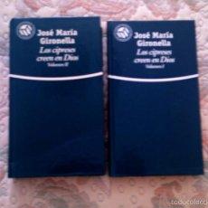 Libros de segunda mano: LOS CIPRESES CREEN EN DIOS, DE JOSE MARIA GIRONELLA (DOS VOLUMENES)(EL MUNDO. CARTONE). Lote 28600568