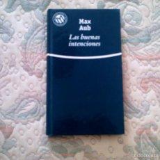Libros de segunda mano: LAS BUENAS INTENCIONES, DE MAX AUB (EL MUNDO. CARTONE). Lote 28600578