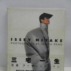 Libros de segunda mano: LIBRO CATALOGO ISSEY MIYAKE: PHOTOGRAPHS BY IRVING PENN 1988 . MODA DISEÑO ALTA COSTURA. Lote 56660690